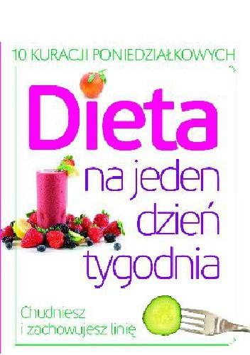 Okładka książki Dieta na 1 dzień tygodnia