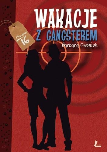 Okładka książki Wakacje z gangsterem