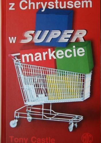 Okładka książki Z Chrystusem w supermarkecie