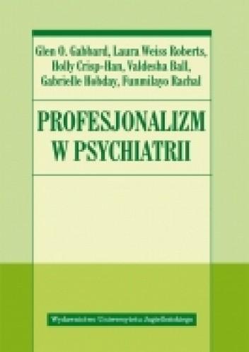 Okładka książki Profesjonalizm w psychiatrii