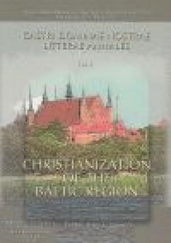 Okładka książki Christianization of the Baltic region