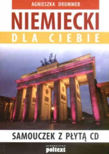 Okładka książki Niemiecki dla ciebie (Samouczek z płytą CD)