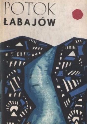 Okładka książki Potok Łabajów