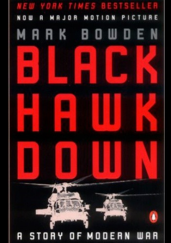 Okładka książki Black Hawk Down: A Story of Modern War