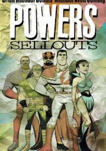 Okładka książki Powers vol 6 - The sellouts