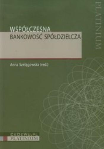 Okładka książki Współczesna bankowość spółdzielcza