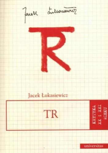 Okładka książki TR (Tadeusz Różewicz)