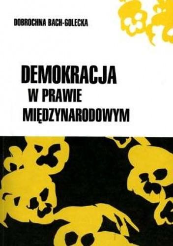 Okładka książki Demokracja w prawie międzynarodowym