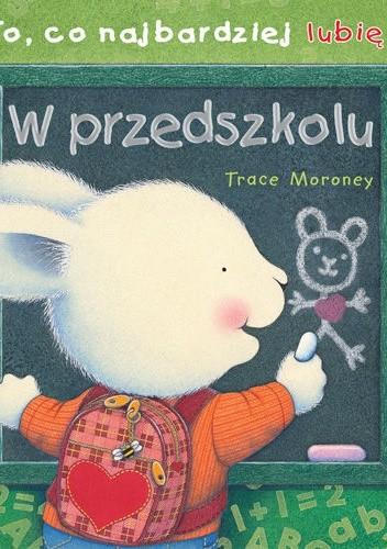 Okładka książki To, co najbardziej lubię... W przedszkolu