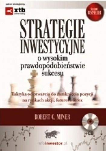 Okładka książki Strategie inwestycyjne o wysokim prawdopodobieństwie sukcesu
