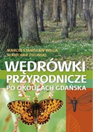 Okładka książki Wędrówki przyrodnicze po okolicach Gdańska