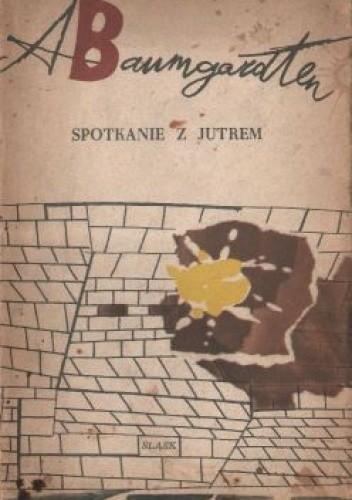 Okładka książki Spotkanie z jutrem