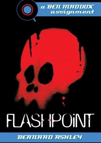 Okładka książki Flashpoint: A Ben Maddox Assignment