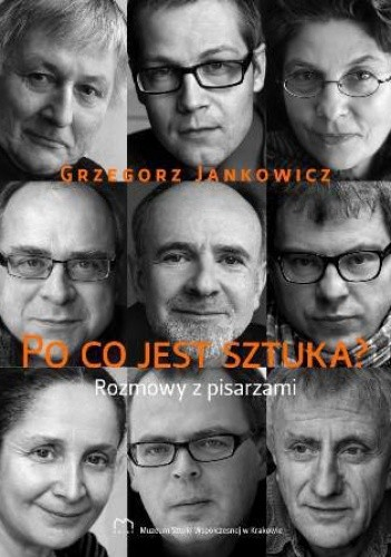 Okładka książki Po co jest sztuka? Rozmowy z pisarzami, cz. 2