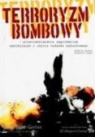 Terroryzm bombowy - przeciwdziałanie zagrożeniom wynikającym z użycia ładunku wybuchowego