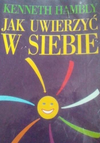 Okładka książki Jak uwierzyć w siebie