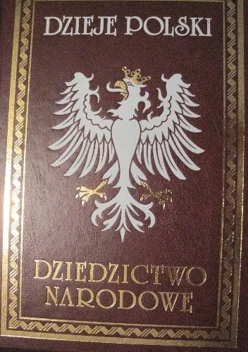 Okładka książki Dzieje Polski Ilustrowane, tomy 1-8
