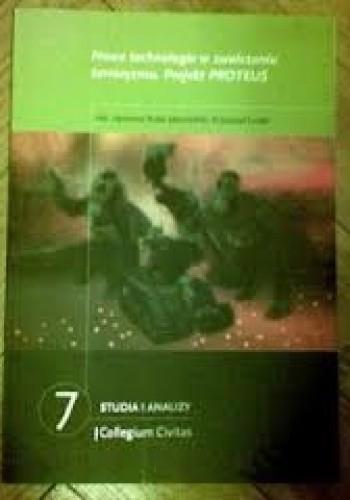 Okładka książki Nowe technologie w zwalczaniu terroryzmu: projekt PROTEUS