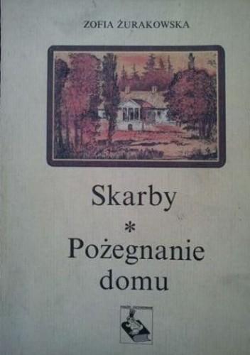 Okładka książki Skarby. Pożegnanie domu