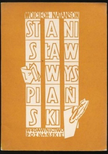 Okładka książki Stanisław Wyspiański. Próba nowego spojrzenia