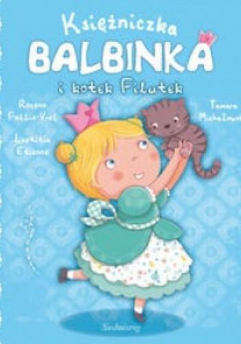 Okładka książki Księżniczka Balbinka i kotek Filutek