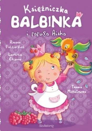 Okładka książki Księżniczka Balbinka i papuga Aisha