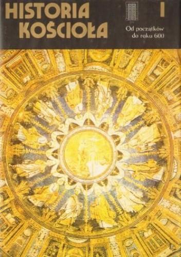 Okładka książki Historia Kościoła t. I