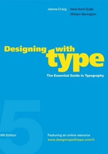 Okładka książki Designing with Type, 5th Edition: The Essential Guide to Typography
