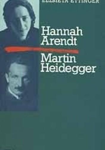 Okładka książki Hannah Arendt Martin Heidegger