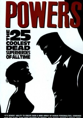 Okładka książki Powers vol 12 - The 25 Coolest Dead Superheroes