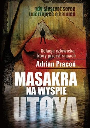 Okładka książki Masakra na wyspie Utøya
