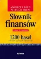 Słownik finansów. 1200 haseł (określeń używanych w finansach). Wydanie 2 uzupełnione