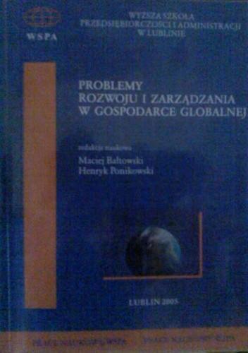 Okładka książki Problemy rozwoju i zarządzania w gospodarce globalnej