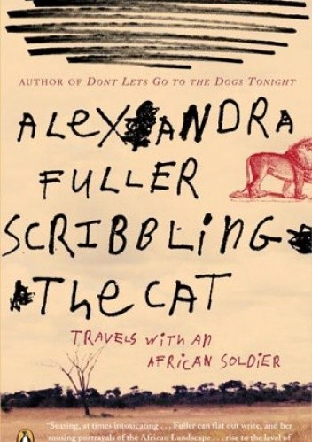 Okładka książki Scribbling the Cat: Travels with an African Soldier