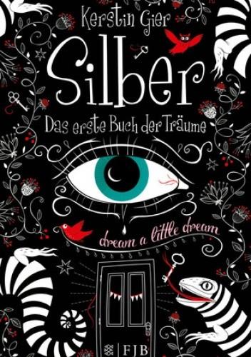 Okładka książki Silber: Das erste Buch der Träume