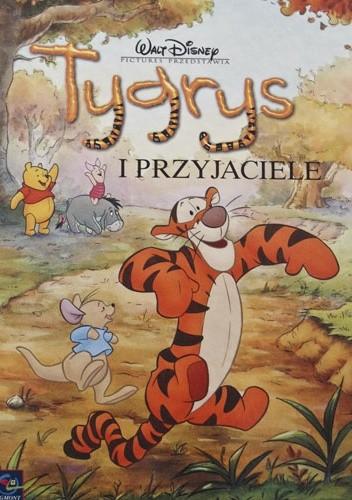 Okładka książki Tygrys i przyjaciele