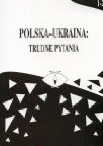 Okładka książki Polska-Ukraina: trudne pytania, t. 1-2