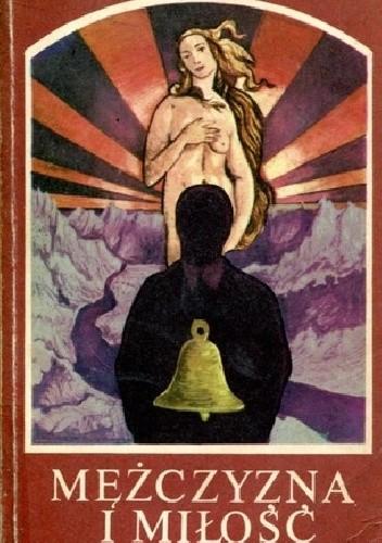 Okładka książki Mężczyzna i miłość