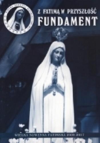 Okładka książki Z Fatimą w przyszłość FUNDAMENT