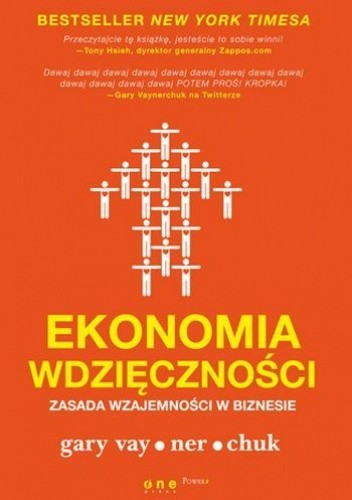Okładka książki Ekonomia wdzięczności. Zasada wzajemności w biznesie