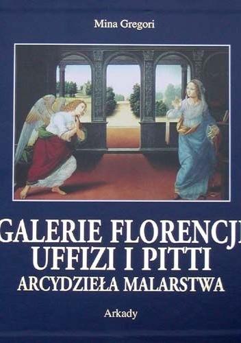 Okładka książki Galerie Florencji  Uffizi i Pitti