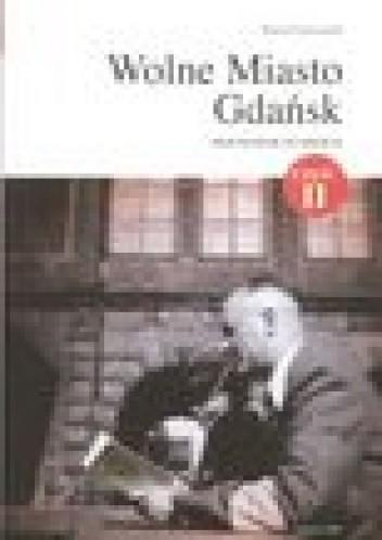 Okładka książki Wolne miasto Gdańsk - przewodnik po mieście, część 2