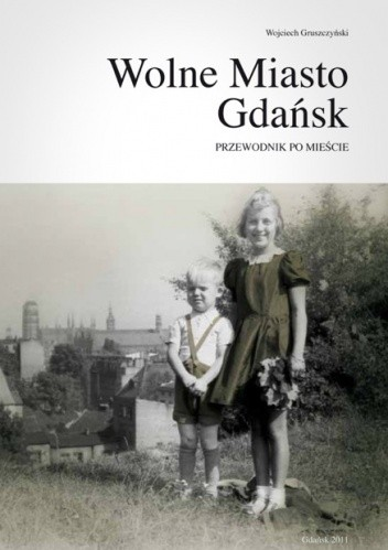 Okładka książki Wolne Miasto Gdańsk - przewodnik po mieście, część 3