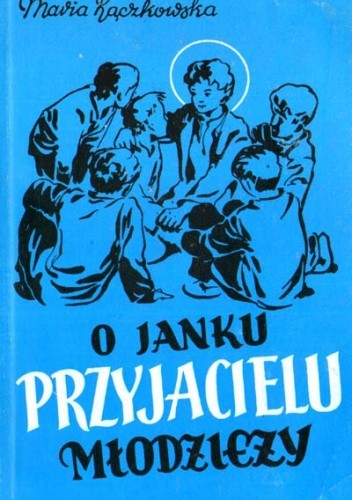 Okładka książki O Janku przyjacielu młodzieży