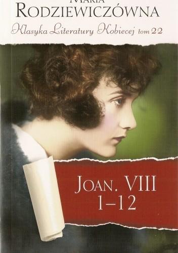 Okładka książki Joan. VIII 1-12