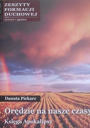 Okładka książki Orędzie na nasze czasy. Księga Apokalipsy