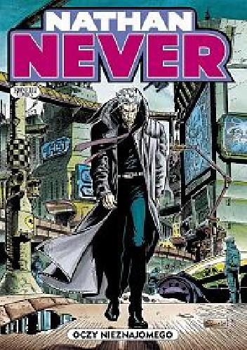 Okładka książki Nathan Never - Oczy nieznajomego