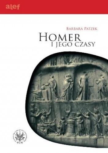 Okładka książki Homer i jego czasy