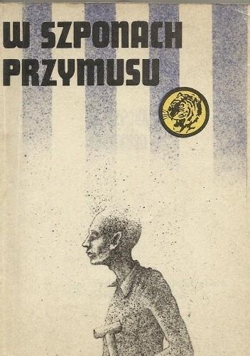 Okładka książki W szponach przymusu
