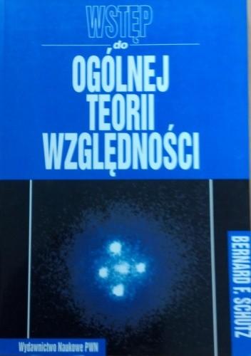Okładka książki Wstęp do ogólnej teorii względności